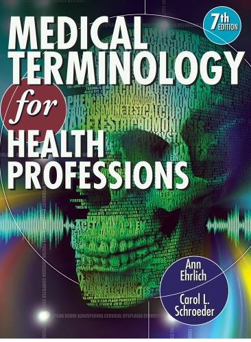 Medical Terminology for Health Professions 7th Edition ...