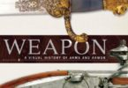Weapon A Visual History of Arms and Armor PDF