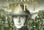 World War I the definitive visual history from Sarajevo to Versailles PDF