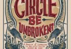 Will the Circle Be Unbroken A Memoir of Learning to Believe You're Gonna Be Okay.