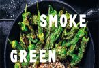 Fire, Smoke, Green Vegetarian barbecue, smoking and grilling recipes PDF