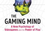 The Gaming Mind A New Psychology of Videogames and the Power of Play PDF