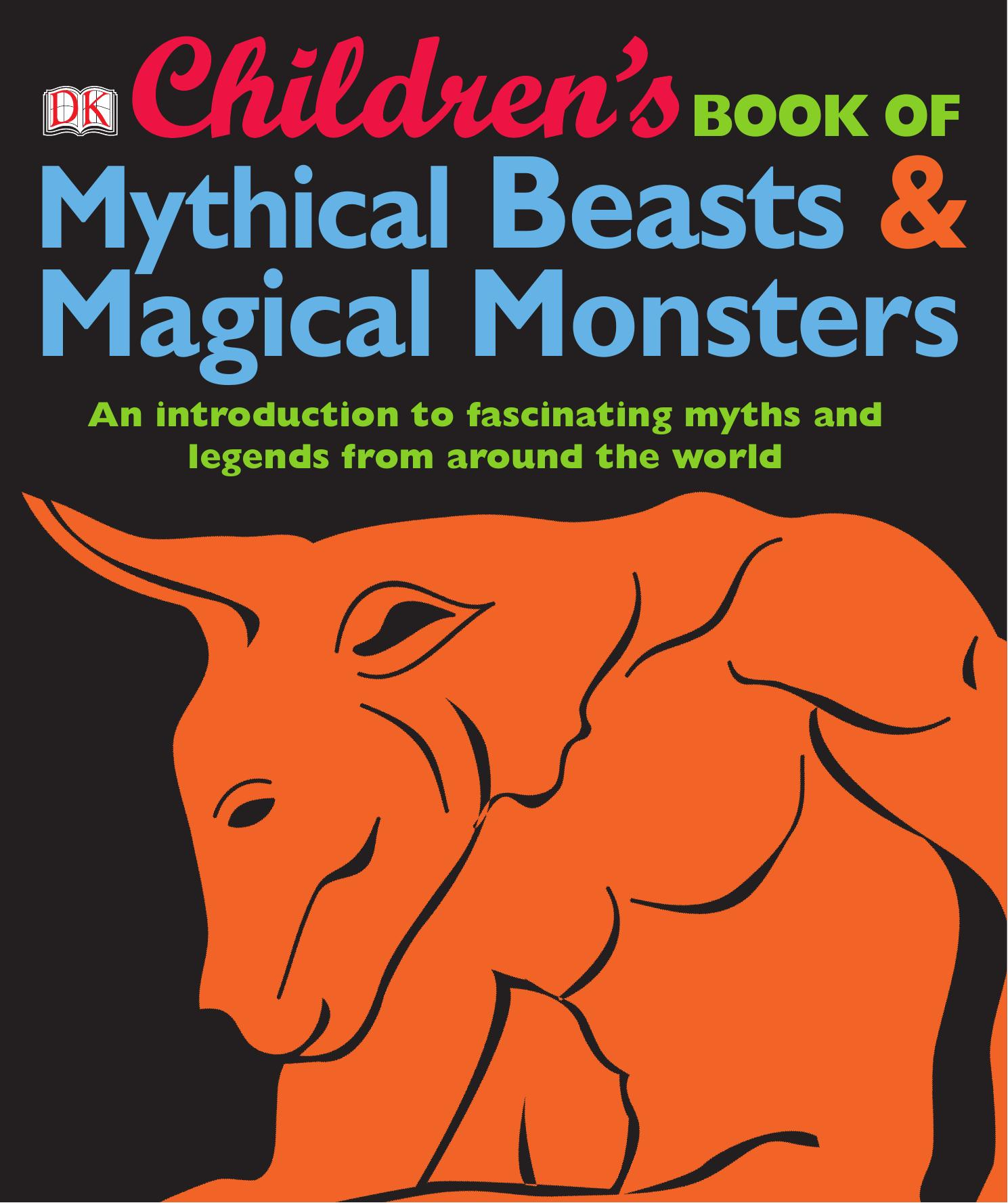 Children's Book of Mythical Beasts & Magical Monsters PDF