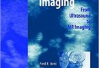 Perinatal Imaging From Ultrasound to MR Imaging PDF