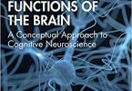 Functions of the Brain A Conceptual Approach to Cognitive Neuroscience PDF