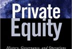 Private Equity History, Governance, and Operations EPUB