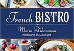 French Bistro Restaurant-Quality Recipes for Appetizers, Entrées, Desserts, and Drinks EPUB