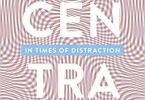 Concentration Staying Focused in Times of Distraction EPUB