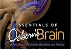 Essentials of Osborn's Brain A Fundamental Guide for Residents and Fellows PDF