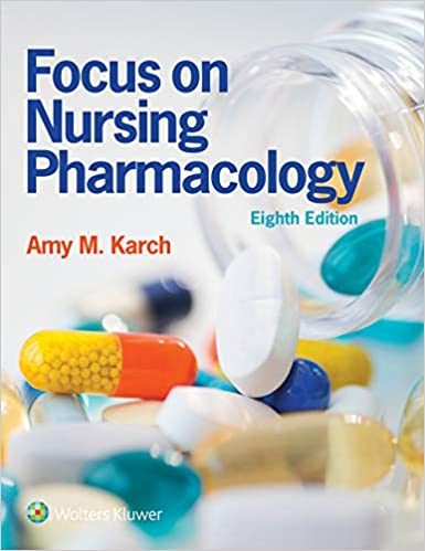 Focus on Nursing Pharmacology 8th Edition PDF