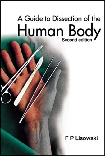 A Guide To Dissection Of The Human Body 2nd Edition PDF